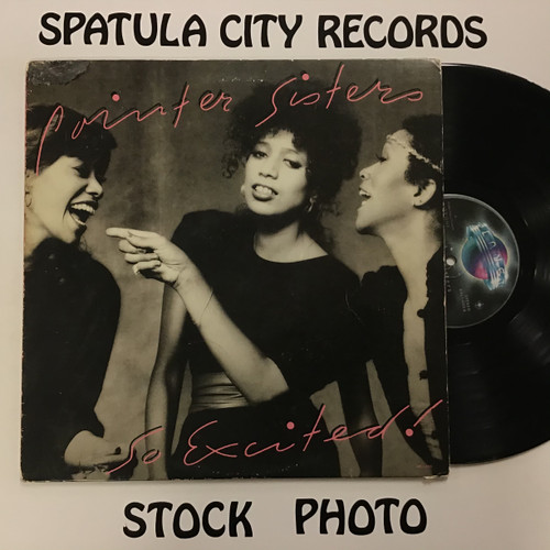 Pointer Sisters - So Excited! - vinyl record LP