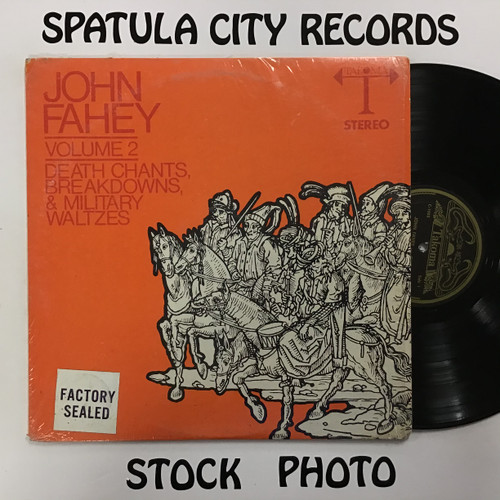 John Fahey - Volume 2 Death Chants, Breakdowns, and Military Waltzes - MONO - vinyl record LP