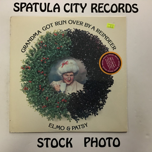 Elmo and Patsy - Grandma Got Run Over By a Reindeer - SEALED - vinyl record LP