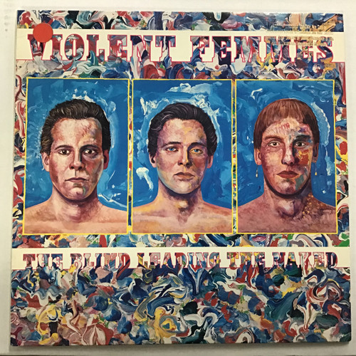 Violent Femmes - The Blind Leading the Naked Vinyl record
