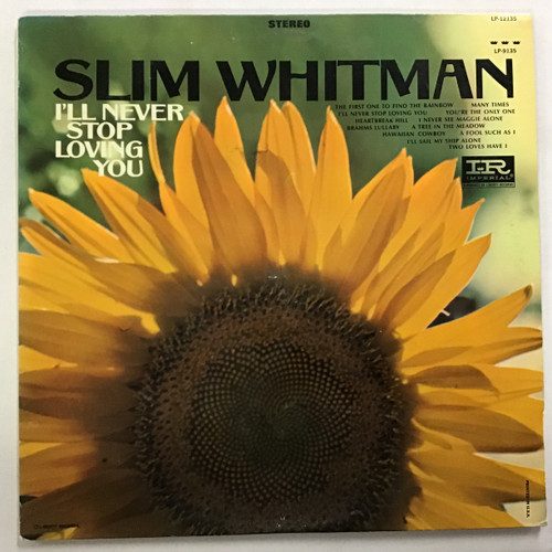 Slim Whitman - I'll Never Stop Loving You Vinyl record