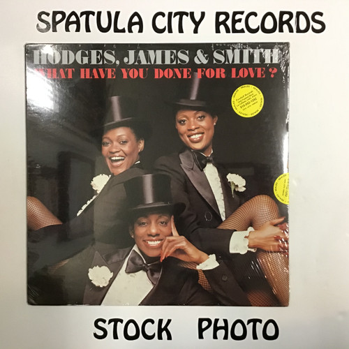 Hodges, James and Smith - What Have You Done For Love? - SEALED - vinyl record LP