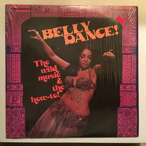 Belly Dancing - The Wild Music and How To Vinyl record