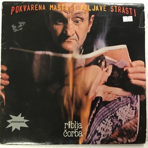 Riblja Corba - Pokvarena Masta I Prljave Strasti Vinyl record