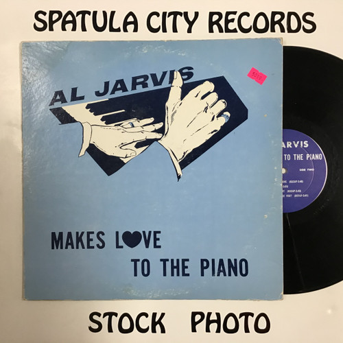 Al Jarvis - Makes Love to the Piano -  AUTOGRAPHED - MONO - vinyl record LP