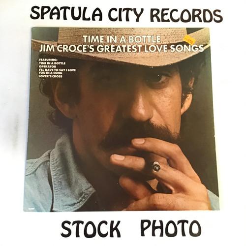 Jim Croce - Time In A Bottle Jim Croce's Greatest Love Songs - vinyl record LP