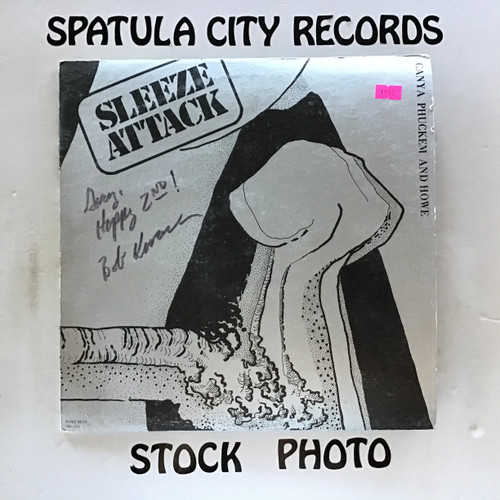 Cana Phuckem and Howe - Sleeze Attack - vinyl record LP