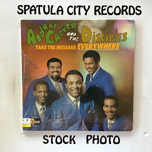 Andrae Crouch and The Disciples - Take the Message Everywhere - vinyl record LP
