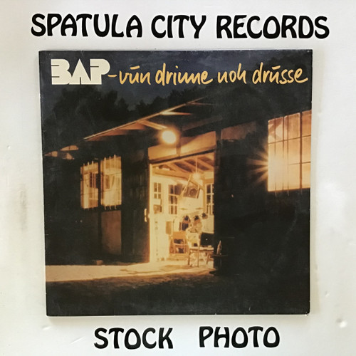 BAP - Vun Drinne Noh Drusse - IMPORT - vinyl record LP