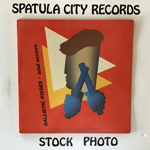 Ballistic Kisses - Total Access - IMPORT - vinyl record LP