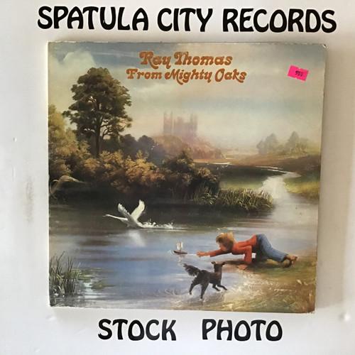 Ray Thomas - From Mighty Oaks - vinyl record LP