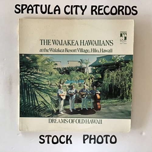 Waiakea Hawaiians, The - Dreams of Old Hawaii - vinyl record LP
