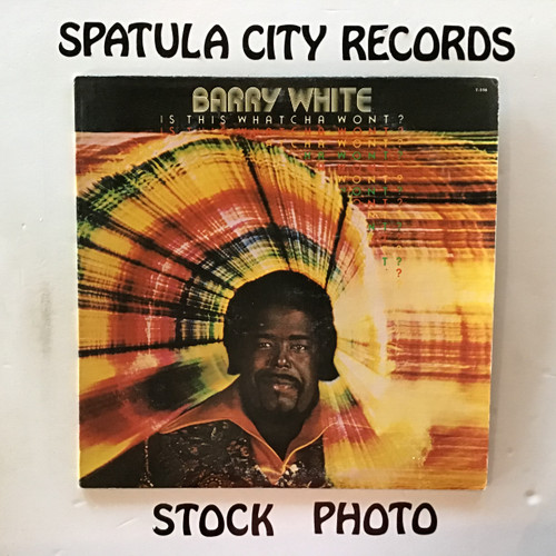 Barry White - Is This Whatcha Won't? - vinyl record LP