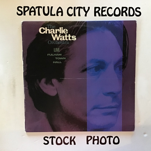 Charlie Watts Orchestra, The - Live at Fulham Town Hall - vinyl record LP
