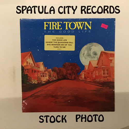 Fire Town - The Good Life - SEALED - vinyl record LP