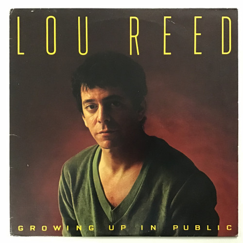 Lou Reed - Growing up in Public Vinyl record