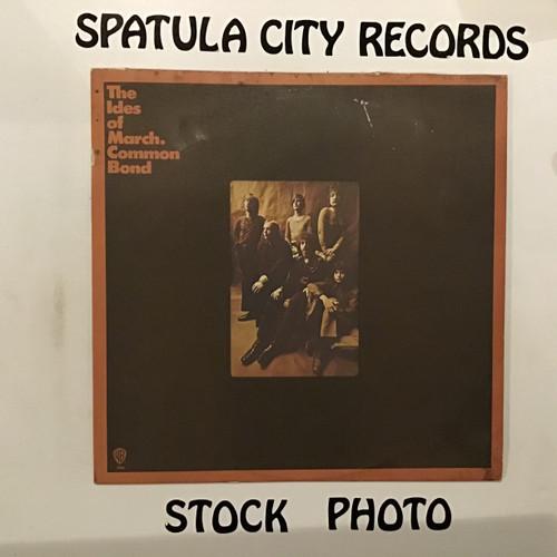 Ides of March, The - Common Bond - vinyl record LP