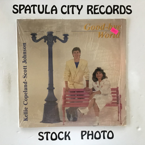 Kellie Copeland and Scott Johnson - Good-Bye World - vinyl record LP