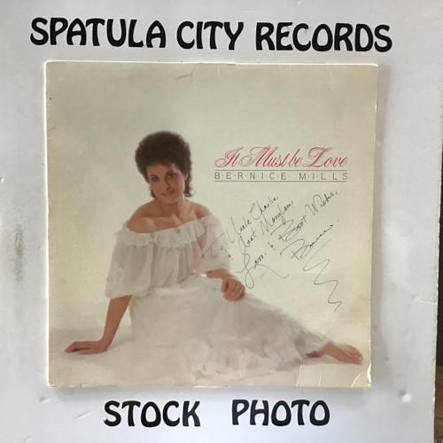 Bernice Mills - It Must Be Love - AUTOGRAPHED - IMPORT - vinyl record LP