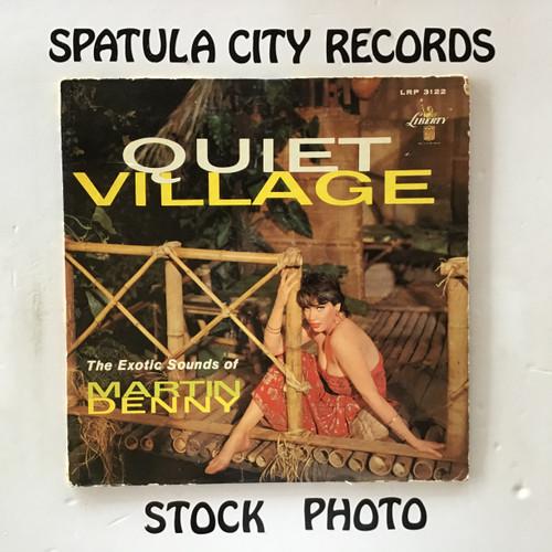 Martin Denny - Quiet Village-The Exotic Sounds of Martin Denny - vinyl record LP