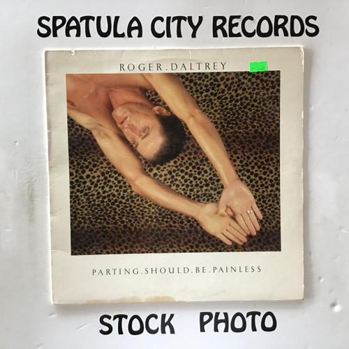Roger Daltrey - Parting Should Be Painless - vinyl record LP