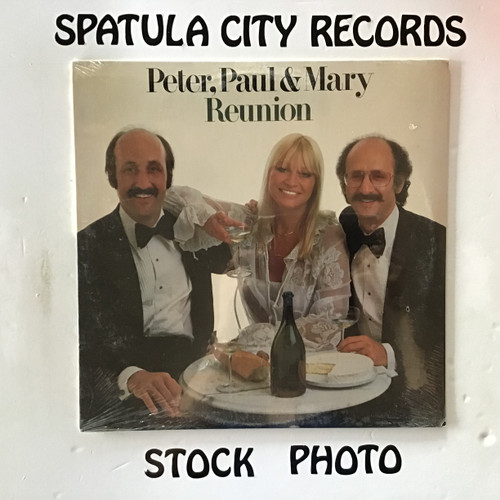 Peter, Paul and Mary - Reunion - SEALED - vinyl record LP