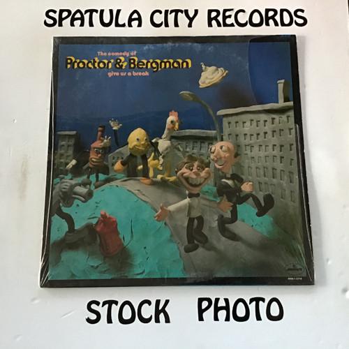Proctor and Bergman - Give Us A Break - vinyl record LP