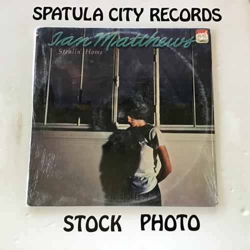 Ian Matthews - Stealin' Home - SEALED - vinyl record LP