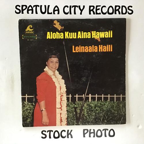 Leinaala Haili - Aloha Kuu Aina Hawaii - vinyl record LP