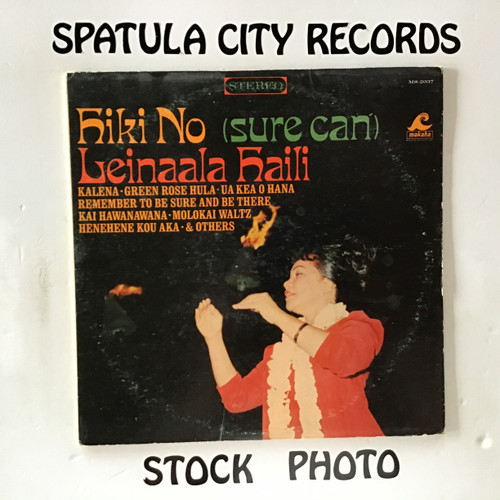 Leinaala Haili - Hiki No ( Sure Can ) - vinyl record LP
