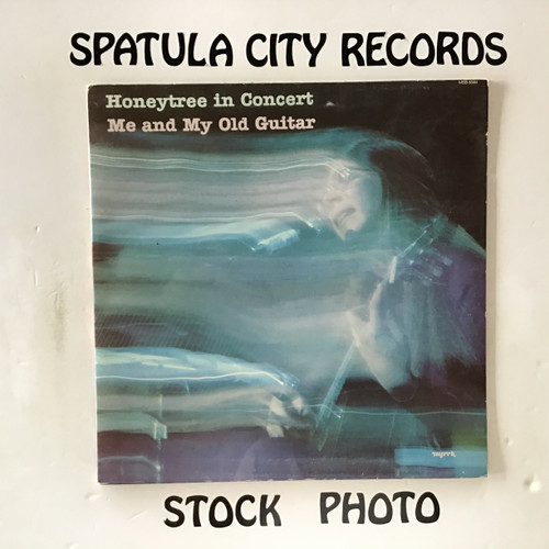 Honeytree - In Concert Me and My Old Guitar - vinyl record LP