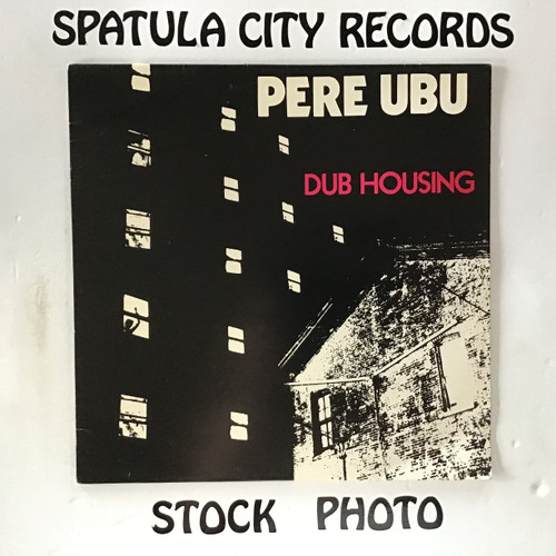 Pere Ubu - Dub Housing - IMPORT - vinyl record LP