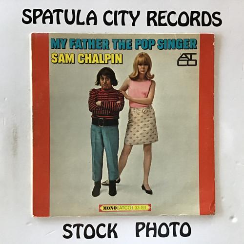 Sam Chalpin - My Father the Pop Singer - MONO - vinyl record LP