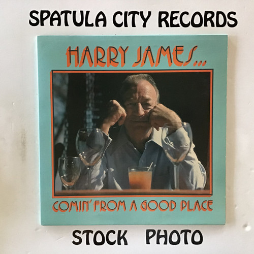 Harry James and His Big Band - Comin' From A  Good Place - vinyl record LP