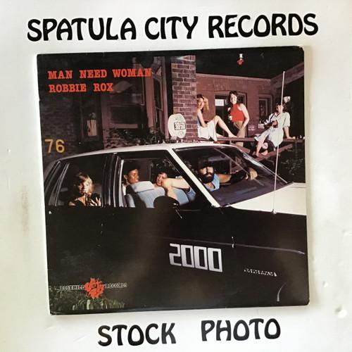 Robbie Rox - Man Need Woman - IMPORT - vinyl record LP
