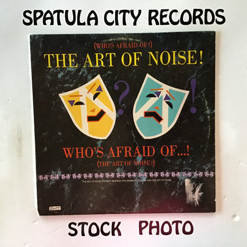 Art of Noise, The - ( Who's Afraid of? ) The Art of Noise - vinyl record LP