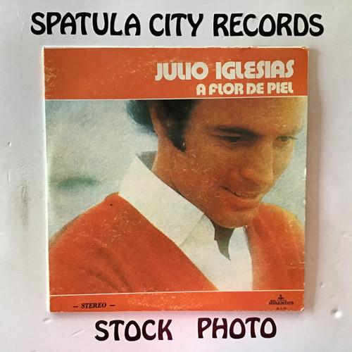 Julio Iglesias - A Flor De Piel - IMPORT - vinyl record LP