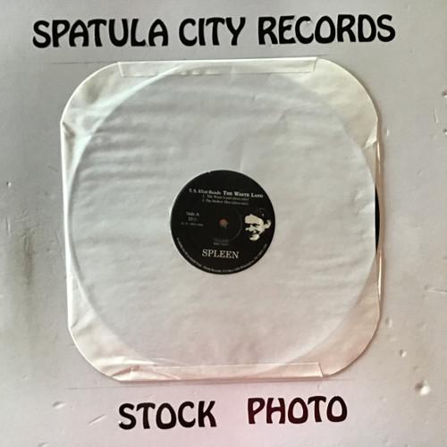 Spleen - T.S. Eliot Reads The Waste Land - vinyl record LP