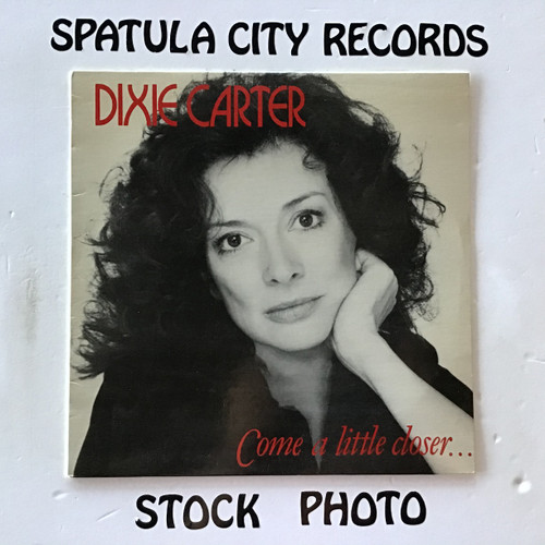 Dixie Carter - Come A Little Closer - vinyl record LP