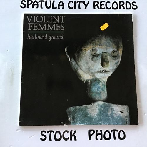 Violent Femmes - Hallowed Ground - IMPORT - vinyl record LP