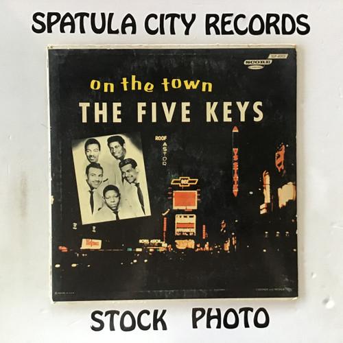 Five Keys, The - On The Town - MONO - vinyl record LP