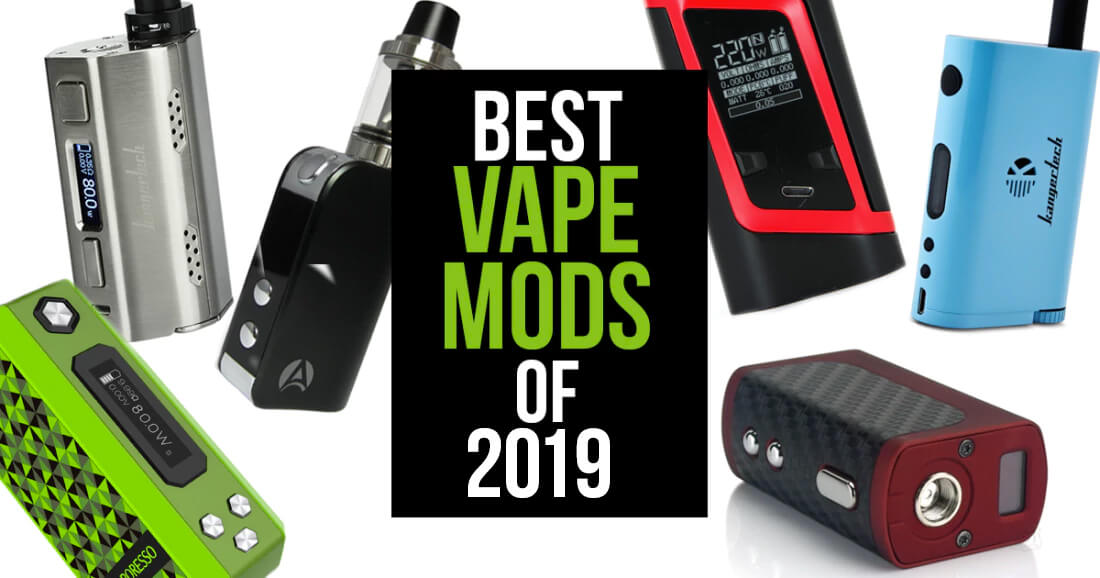 Best Vape Mods of 2019