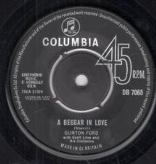 """7"""" 45RPM A Beggar In Love/When The Melody Man Says Goodnight by Clinton Ford from Columbia"""