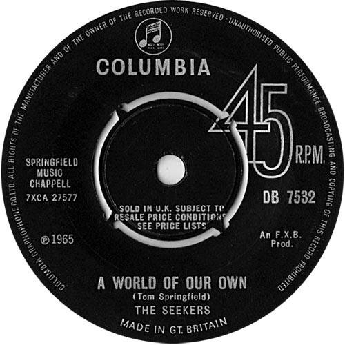 "7"" 45RPM A World Of Our Own/Sinner Man by The Seekers from Columbia"