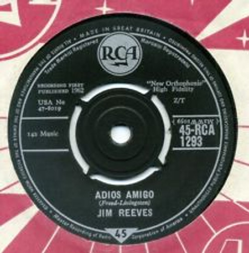"""7"""" 45RPM Adios Amigo/A Letter To My Heart by Jim Reeves from RCA"""