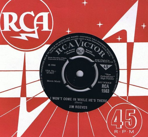 """7"""" 45RPM I Won't Come In While He's There/Maureen by Jim Reeves from RCA"""