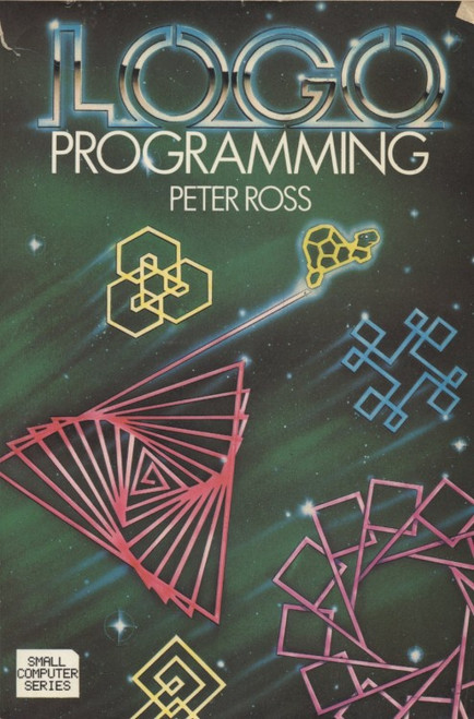 Logo Programming from Peter Ross/Addison-Wesley