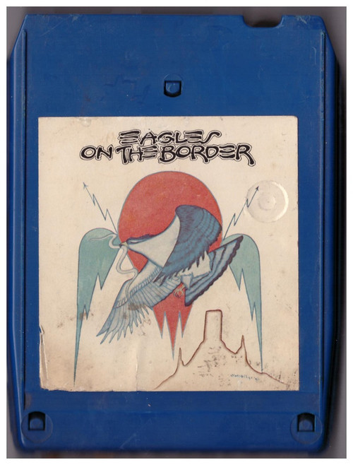 On The Border 8-Track by The Eagles from Asylum