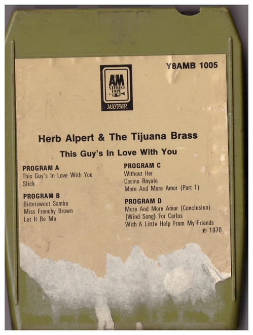 This Guy's In Love With You 8-Track by Herb Alpert & The Tijuana Brass from A&M