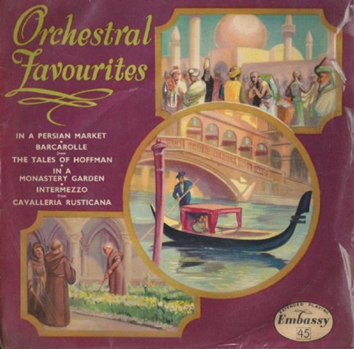 "7"" 45RPM Orchestral Favourites EP from Embassy"